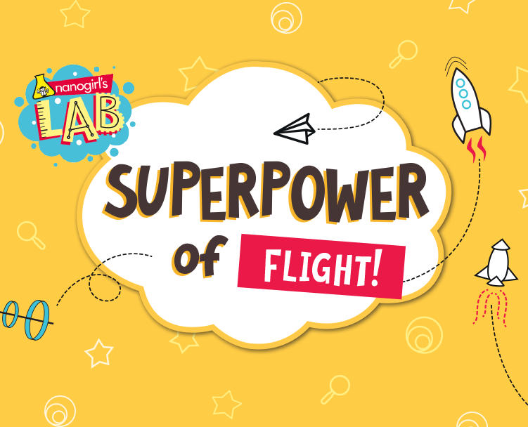 Nanogirl Superpower of Flight Promotion Image